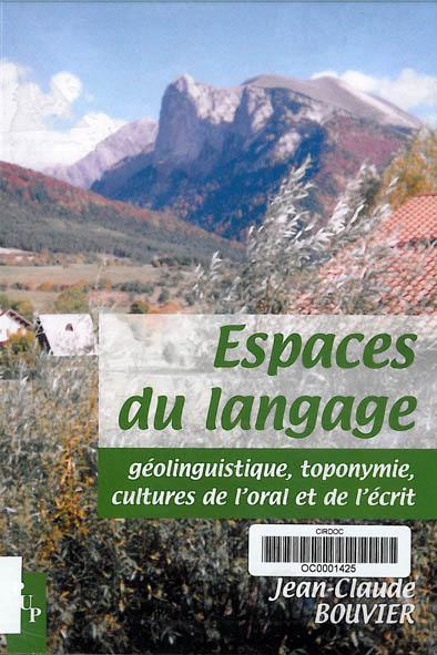 Toponymie et histoire des territoires : l'exemple de la Drôme et du pays de Dieulefit par Jean-Claude BOUVIER.